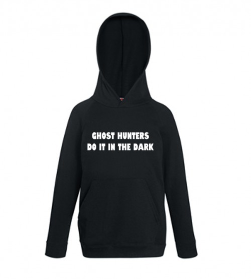 Ghost Hunters Do It In The Dark Hoodie