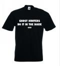 Ghost Hunters Do It In The Dark T-Shirt Black